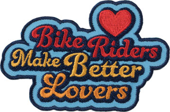 All-City Bikers Make Better Lovers Patch: Blue/Multi-Color